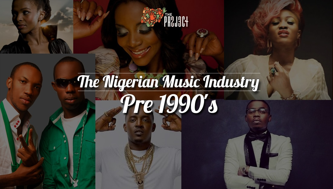 The Nigerian Music Industry - Pre-1990s